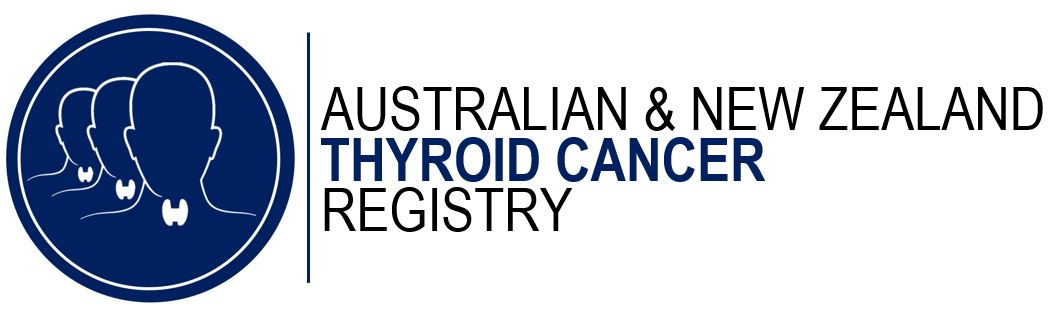 Australian & New Zealand Thyroid Cancer Registry